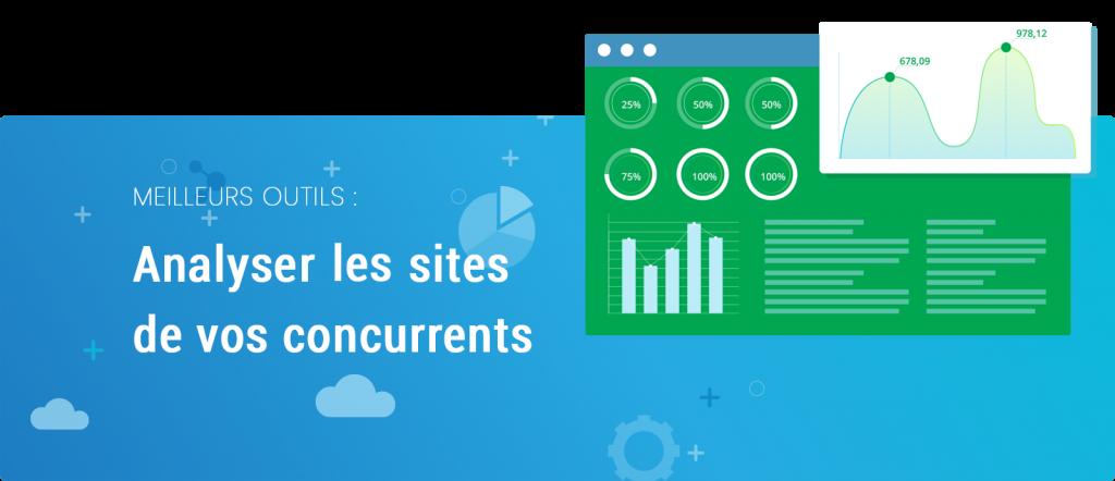 Analyser les sites de vos concurrents