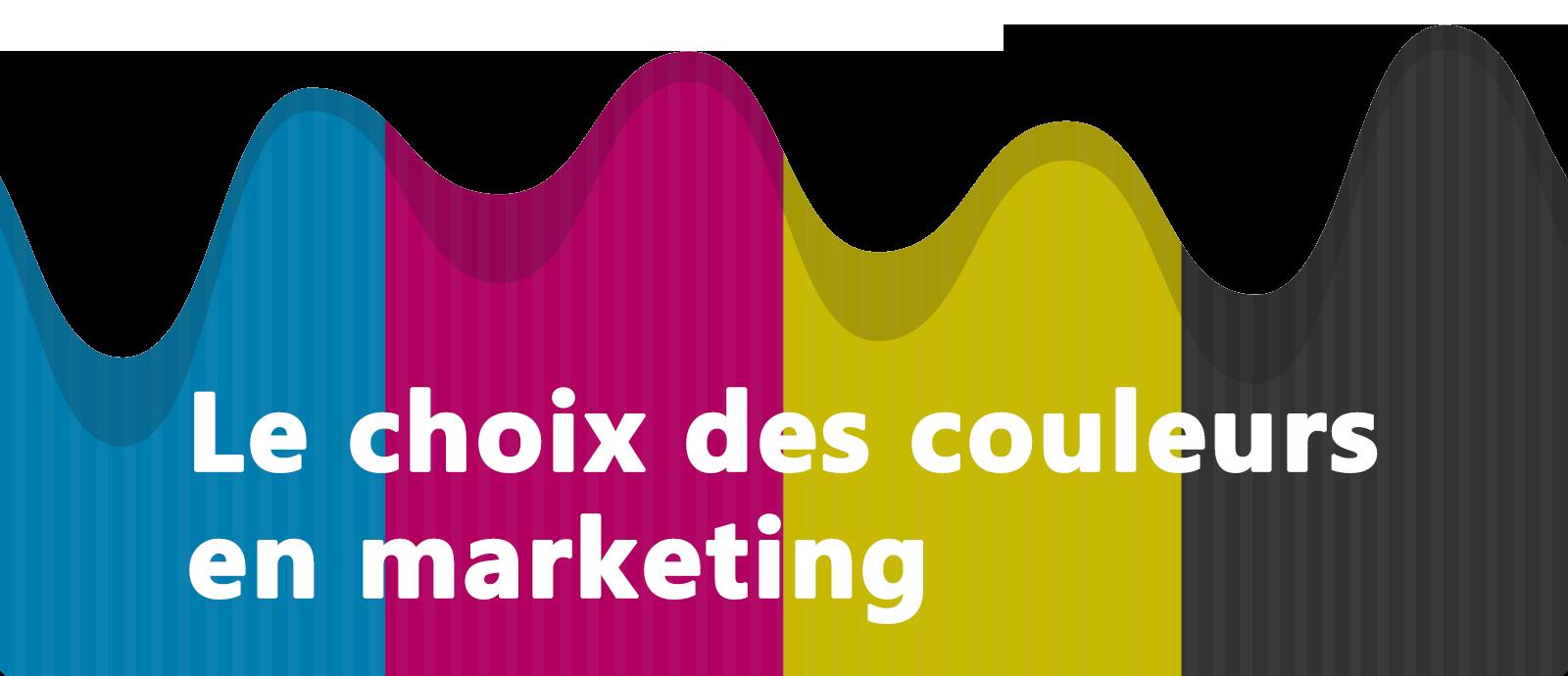 Choix des couleurs en marketing