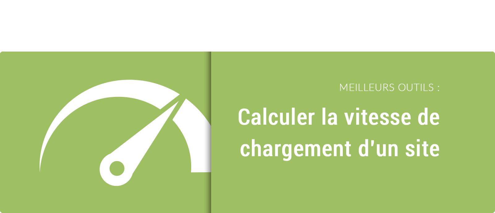 Calculer la vitesse de chargement d'un site web