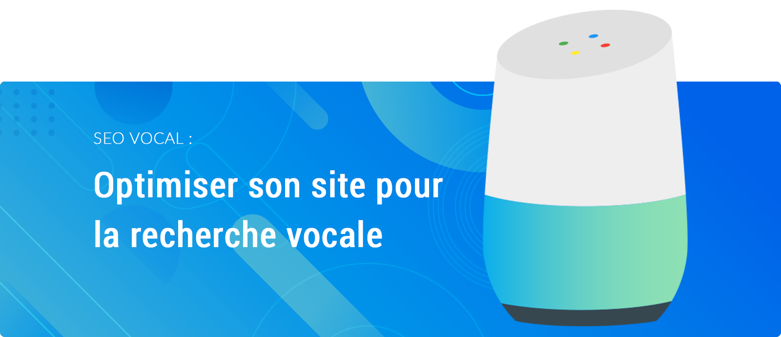 SEO vocal optimiser son site