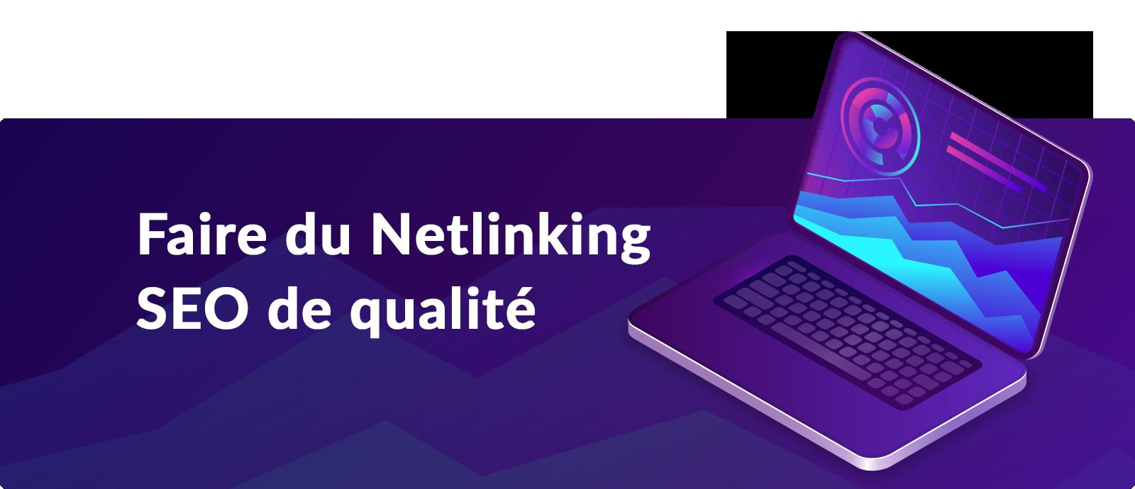 Netlinking SEO de qualité