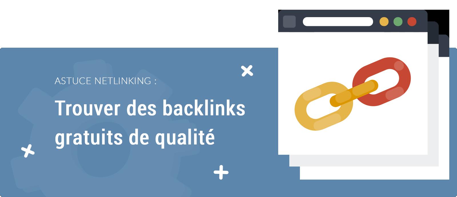 Trouver des backlinks gratuits